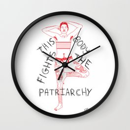 This Body Fights The Patriarchy Wall Clock