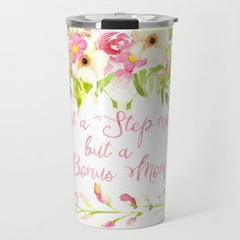 Bonus Mom Pink Watercolor Floral Travel Mug