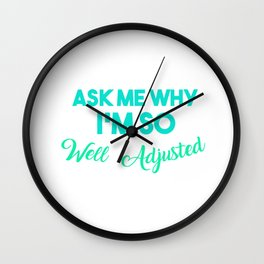 Awesome Chiropractor Gift Design Well Adjusted Print Wall Clock