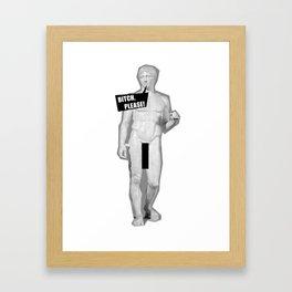 Bitch, please! Framed Art Print