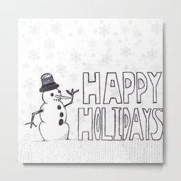 Snowman (Happy Holidays) Metal Print