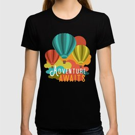 Adventure Awaits Hot Air Balloons T-shirt