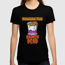 Beware of the Ramen Dead - Funny Horror Zombie Graphic T-shirt