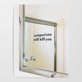 Comparison Will Kill You Poster