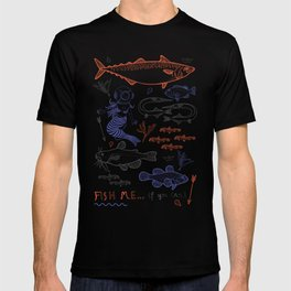 Fish me.... if you can! T-shirt