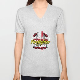 Proud Firefighter Mom Gift Mothers Day For A Firefigter Mom Unisex V-Neck