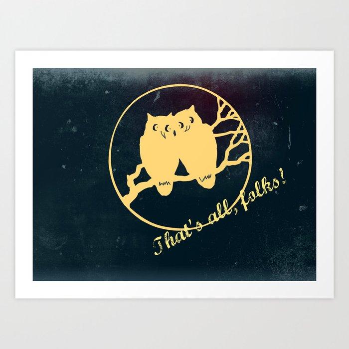 No More Bad Owl Puns Art Print By Sree Society6