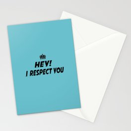 "I Respect you ""Blue"" Stationery Cards"
