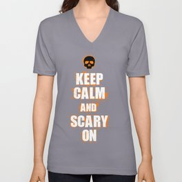 FUNNY HALLOWEEN KEEP CALM AND SCARY ON SKULL Unisex V-Neck