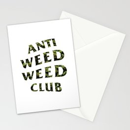 ANTI WEED WEED CLUB Stationery Cards