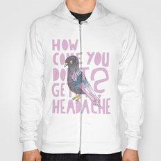 Headache! Hoody