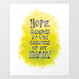 Hope Grows Art Print
