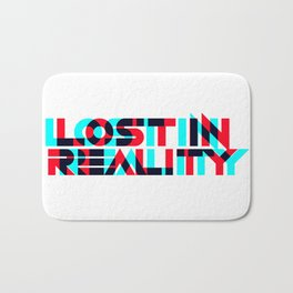 Lost In Reality Bath Mat