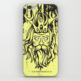 WISE MAN SAYS iPhone Skin