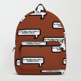 A Fever You Can't Sweat Out - Burnt Orange Backpack
