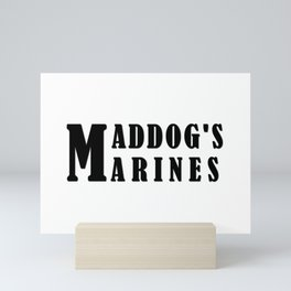 Maddog's Marines  Making America Safe again Mini Art Print