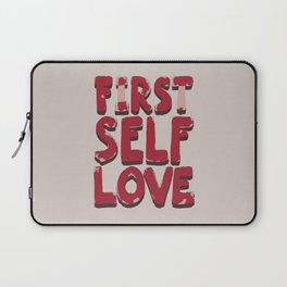 Self love Laptop Sleeve