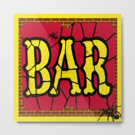 BAR AND SPIDERS VINTAGE SIGN Metal Print