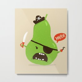 Pear-ate a.k.a The Angry Pirate Metal Print