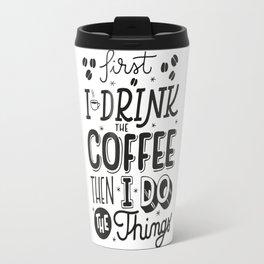 First Coffee Travel Mug