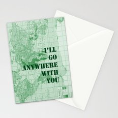 I'll Go Anywhere With You Stationery Cards