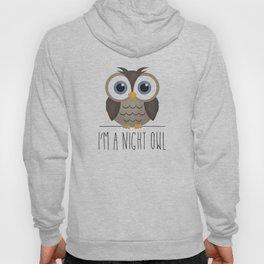 I'm A Night Owl Hoody