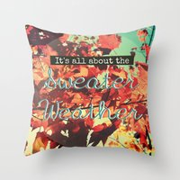 sweater Throw Pillows featuring Sweater Weather by RDelean