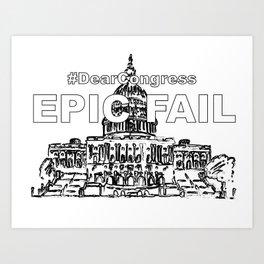 Congress EPIC FAIL Art Print
