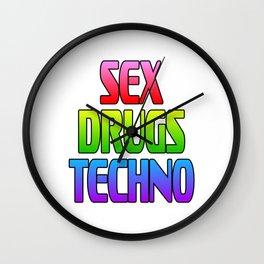 "A Techno Tee For Music Lovers Saying ""Sex Drugs Techno"" T-shirt Design Love Get High Listen Club Dj Wall Clock"