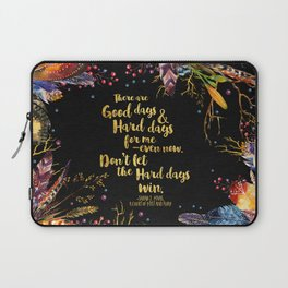 ACOMAF - Don't Let The Hard Days Win Laptop Sleeve