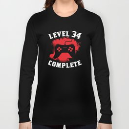 Level 34 Complete 34th Birthday Long Sleeve T-shirt