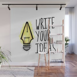 Write Your Ideas Wall Mural