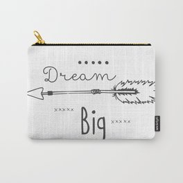 Dream big Carry-All Pouch
