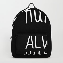 Always Hungry Backpack