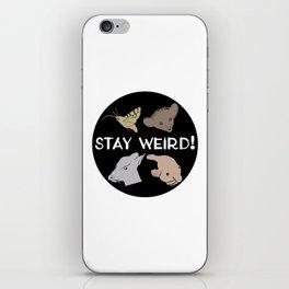 Stay Weird! iPhone Skin