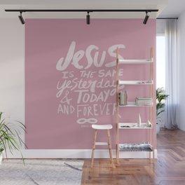 Hebrews 13: 8 x Rose Wall Mural