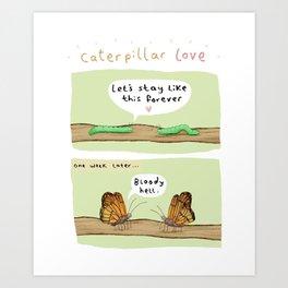Caterpillar Love Art Print