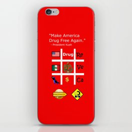President Dick Kush's campaign slogan iPhone Skin