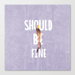 Should Be Fine-Sonic Screwdriver-Doctor Who Canvas Print