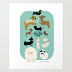 Adopt  Art Print