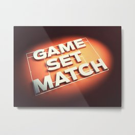 Game Set Match Metal Print