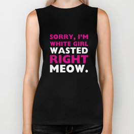 White Girl Wasted Right Meow Funny Drinking Cat T-shirt Biker Tank
