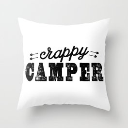 Crappy Camper Throw Pillow