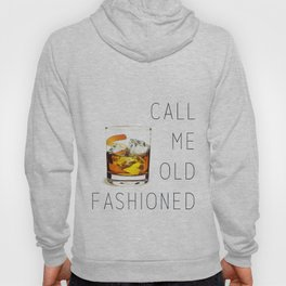 Call me old fashioned print Hoody