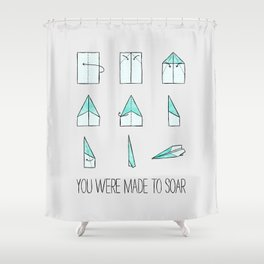 You Were Made To Soar Shower Curtain