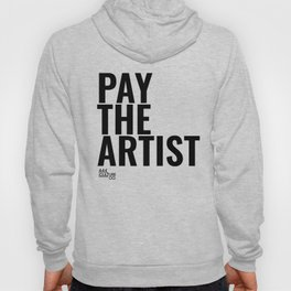 Pay The Artist Hoody