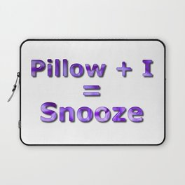 Pillow Plus I Equals Snooze Laptop Sleeve