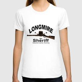 longmire for sheriff police t-shirts T-shirt
