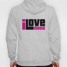 I Love Music Quote Hoody