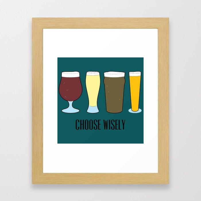 Choose Wisely Beer Framed Art Print